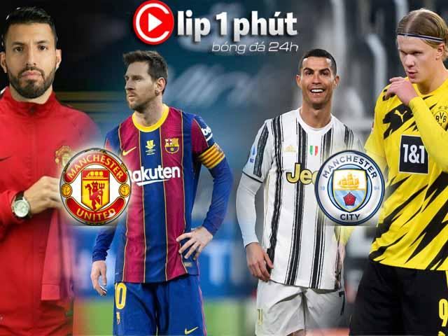 Messi theo chân Aguero tới MU, Man City mua Ronaldo - Haaland 200 triệu bảng (Clip 1 phút Bóng đá 24H)