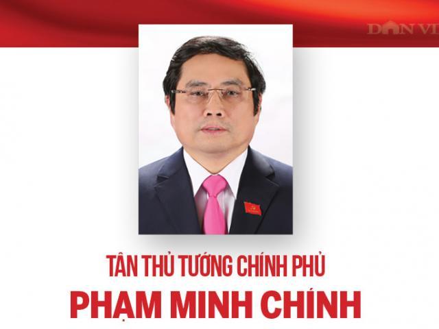 Ông Phạm Minh Chính: Từ cán bộ công an tới Thủ tướng Chính phủ
