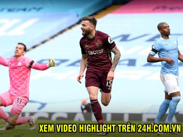 Video Man City - Leeds United: Phản đòn chí mạng, cú sốc phút 90+1