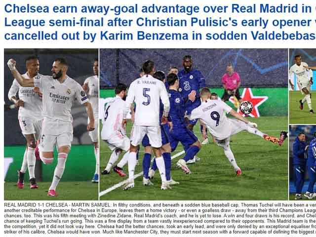 """Chelsea cầm chân Real: Báo Anh khen Tuchel """"cáo già"""", sáng cửa chung kết Cúp C1"""