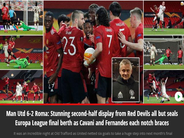 MU đại thắng Roma 6-2: Báo Anh ca ngợi, tin sớm đoạt vé vàng chung kết Europa League