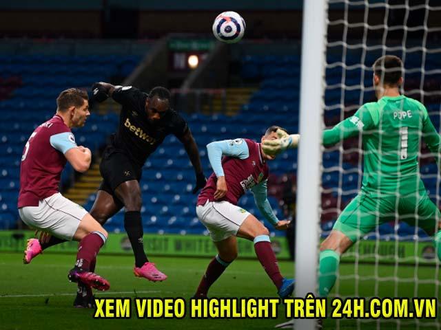 Video Burnley - West Ham: Khởi đầu như mơ, ngược dòng thuyết phục