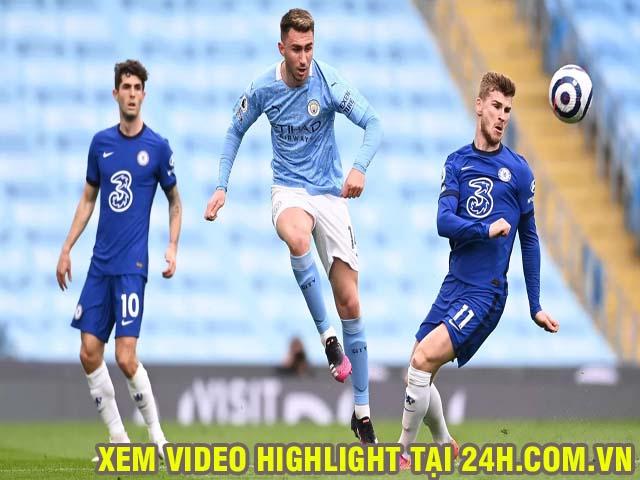 Video Man City - Chelsea: Ngược dòng ngoạn mục, vỡ òa phút 90+2