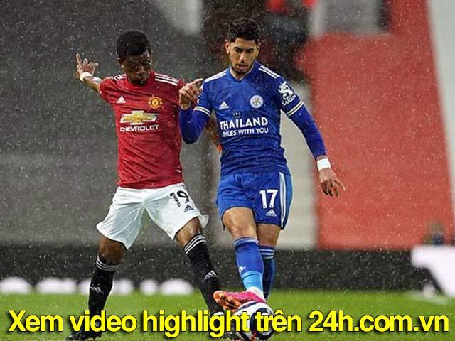 Video MU - Leicester: Sao trẻ tỏa sáng, bước ngoặt cú đánh đầu