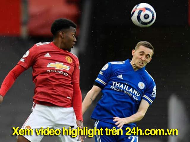 Trực tiếp bóng đá MU - Leicester: Ngược dòng bất thành (Hết giờ)