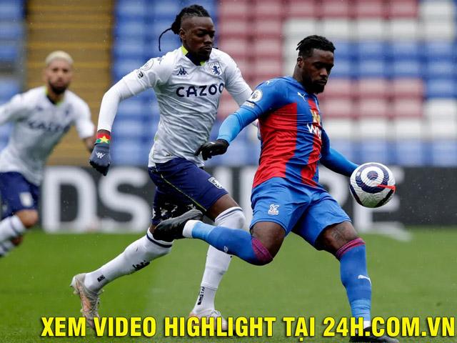Trực tiếp bóng đá Crystal Palace - Aston Villa: Ba phút hai bàn thắng