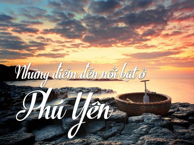 Những điểm đến nổi bật ở Phú Yên thu hút du khách Tây