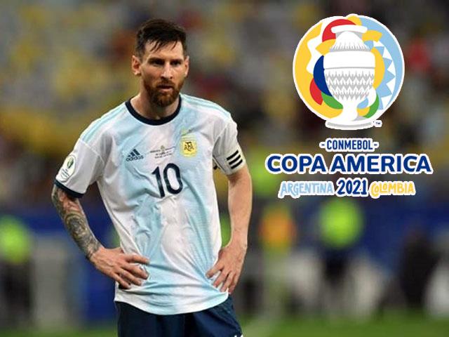 Copa America 2021 thay đổi phút chót, Messi - Argentina đón cú sốc
