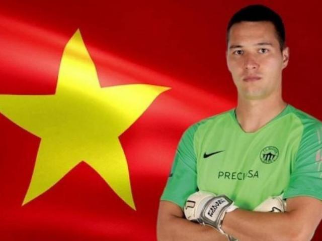 Bất ngờ với thông tin thủ thành Filip Nguyễn đã có quốc tịch Việt Nam