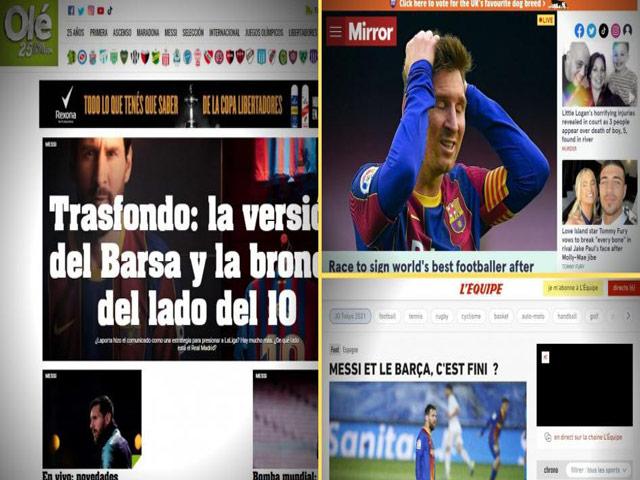 Messi rời Barca: Báo chí thế giới rung chuyến, kêu gọi PSG - Man City vào cuộc
